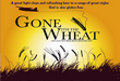 Gone With The Wheat